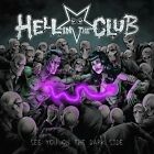 HELL IN THE CLUB - See You On Th Dark Side - Great Hardrock