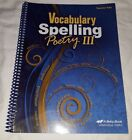 Abeka 9th Grade Vocabulary Spelling Poetry III Teacher Key fifth edition