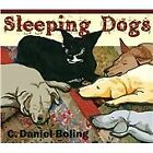 Sleeping Dogs, C. Daniel Boling, Audio CD, New, FREE & Fast Delivery