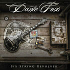 Dante Fox - Six String Revolver [New CD]