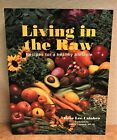 Living in the Raw Cookbook SIGNED by Rose Lee Calabro 1998 pb NEW