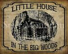 Primitive Little House in the Big Woods Prairie Cabin Vintage Print 8x10
