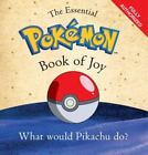 The Essential Pokmon Book of Joy