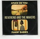 (HU313) Reverend & The Makers, Stuck On You / Makin' Babies - 2016 DJ CD
