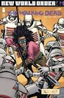 WALKING DEAD 178 Cover A New World Order Part 4 PRESALE