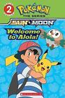 Welcome to Alola! Pokmon Alola: Level 2 Reader