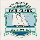 Paul Clark Minstrel's Voyage Vol. II: 1975-1979 2-Disc Set w/ Art MUSIC AUDIO CD