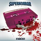Superhorror - Hit Mania Death NEW CD