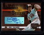 2003 LEGENDS OF THE SUMMER JIM PALMER ORIOLES AUTO SERIAL #ed 29 50