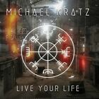 Michael Kratz - Live Your Life [New CD] UK - Import