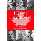 I Know That Name! : The People Behind Canadas Best Know - Paperback NEW Mark Kea