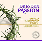Cappella Sagittariana Dresd...-Dresden Passion  (UK IMPORT)  CD NEW