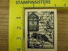 Rubber Stamp Holtz Collage Bird Music Cage Stampers Anon Stampinsisters 2189