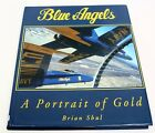 1995 BLUE ANGELS A PORTRAIT OF GOLD B Schul Signed by Author  1999 PILOTS HC DJ