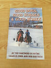 Good Dogs Good Horses  Good Women by Charlie Cook  Deb Sustrich SIGNED