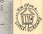 Im From a Little Library Rubber Stamp D28222 WM