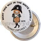 Anti Carter For President Peanut Emporer 1 Nut Campaign Error Pin Pinback Button