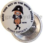 Anti Carter For President Peanut Emperor 1 Nut Campaign 2-1/4 Pin Pinback Button