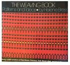 WEAVING BOOK PATTERNS AND IDEAS By Helene Bress Hardcover