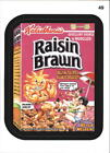 2013 Wacky Packages Series 11 #49b Raisin Brawn/ (Mobster High puzzle back)