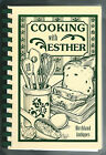 2002 Local Cookbook Cooking With Esther Birchland Antiques Neyer Mount Joy PA