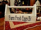Primitive Wooden Farmhouse Tote Flower Holder Farm Fresh Eggs Folk Art Decor