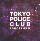 Tokyo Police Club-Forcefield (UK IMPORT) CD NEW