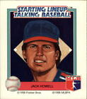 1988 Starting Lineup Baseball Card #9 Jack Howell