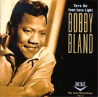 Bobby Bland-Turn On Your Love (UK IMPORT) CD NEW