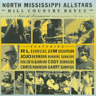 North Mississippi Allstars-Hill Country Revue (UK IMPORT) CD NEW