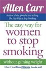 Allen Carrs Easy Way for Women to Quit Smoking Be a Happy Non Smoker Paperbac