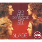 Slade-Old New Borrowed and Blue (UK IMPORT) CD NEW