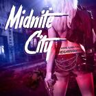 MIDNITE CITY There Goes The Neighbourhood CD NEW & SEALED 2018 Melodic Hard Rock