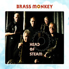 Brass Monkey - Head of Steam - CD - New