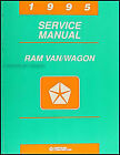 1995 Dodge Ram Van Wagon Shop Manual B1500 B2500 B3500 Repair Service Book OEM