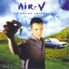 AIR V-Un Grand Voyage (UK IMPORT) CD NEW