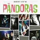 Hey! It's The Pandoras, The Pandoras, Audio CD, New, FREE & Fast Delivery