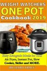 Weight Watchers One Pot Cookbook Easy Ketogenic Diet Meals for Your Air Fryer