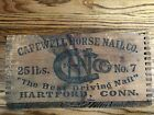 Vintage Antique Capewell Horse Nail Co No 7 Wooden Box Crate Hartford CT