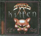 Brass Kitten E-Z N' Pretty CD new Indie Hair Metal reissue