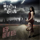 The Murder of My Sweet-Beth Out of Hell (UK IMPORT) CD NEW