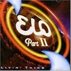 Electric Light Orchestra - Part II (Livin' Thing) ELO [CD] NEW AND SEALED