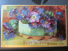 vintage postcard BEST WISHES beautiful BOWL of PURPLE FLOWERS used w stamp 1910