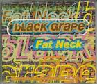 BLACK GRAPE Fat Neck CD UK Radioactive 1996 3 Track B/W Yeah Yeah Brother