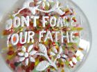 Vintage MILLVILLE ART Glass PAPERWEIGHT Frit DONT FORGET YOUR FATHER