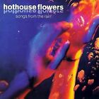 Hothouse Flowers : Songs from the Rain CD (1993)