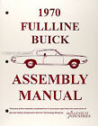 1970 Buick Factory Assembly Manual 70 Riviera LeSabre Electra 225 Wildcat