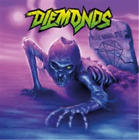 Diemonds-Never Wanna Die (UK IMPORT) CD NEW