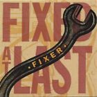 Fixer - Fixed at Last [New CD]