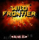The Wild Frontier - Alive 25 [New CD]